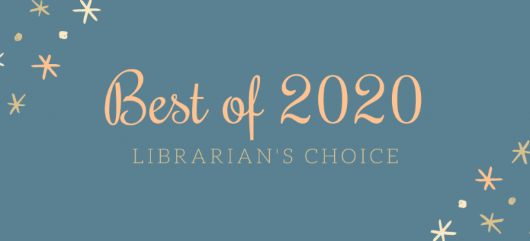Librarian's choice: Stephanie's Favorite Books of 2020