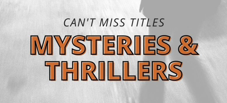 Can't Miss Mysteries & Thrillers