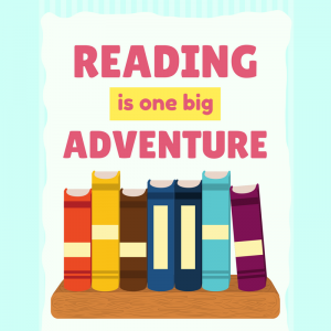 Reading Is One Big Adventure
