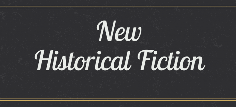 New Historical Fiction